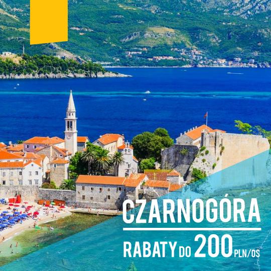 Czarnogóra rabat do 200 PLN